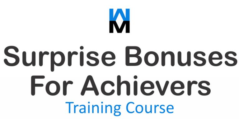 surprise bonuses for achievers